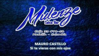 Mauro Castillo - Si te vieras con mis ojos