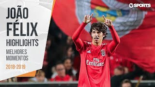 João Félix: Melhores Momentos - SL Benfica (2018/2019)