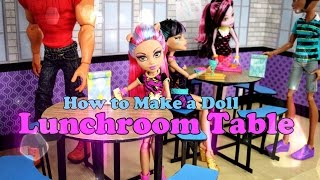 How To Make A Doll Lunchroom Table - Doll Crafts