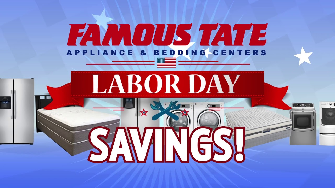 Famous Tate Labor Day Savings