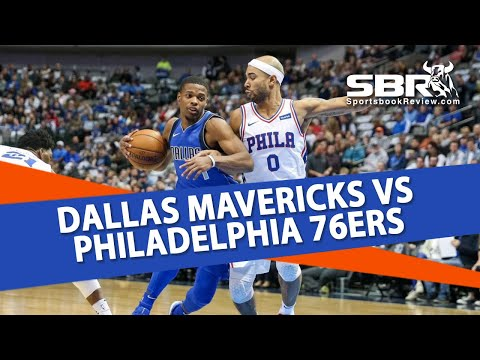 Dallas Mavericks vs Philadelphia 76ers | NBA Betting Tips | Joe Gavazzi & Peter Loshak