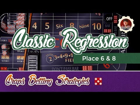 Craps Betting Strategy - Classic Regression - Place 6 8