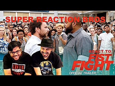 SUPER REACTION BROS REACT & REVIEW Fist Fight Official Trailer 2!!!!