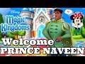 WELCOME PRINCE NAVEEN 🐸 👑 Disney Magic Kingdoms | Gameplay Walkthrough Ep.417