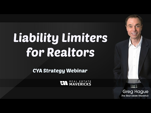 Liability Limiters for Realtors - CYA Webinar by Greg Hague