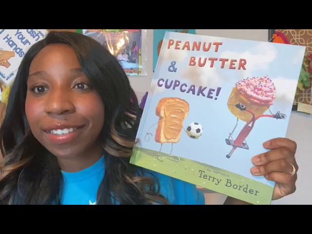 "Book Time with Mrs. McClintock- ""Peanut Butter and Cupcake"" By Terry Border"