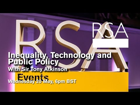 RSA Replay: Inequality, Technology and Public Policy