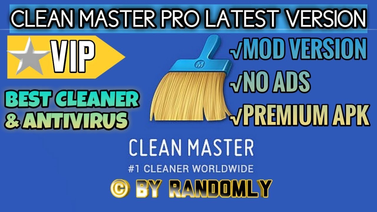 Clean Master PRO MOD Premium (VIP) Latest Version Apk | Download Clean  Master Apk 2019