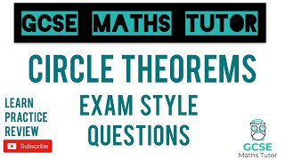Circle Theorems - Exam Style Questions | Grade 7 Maths Series | GCSE Maths Tutor