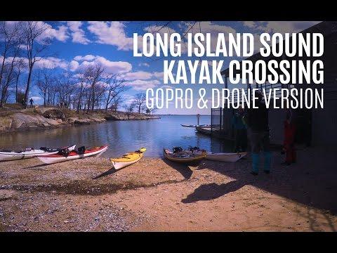 Long Island Sound Sea Kayak Crossing - GoPro & DJI Mavic Pro Version - Kayak Hipster