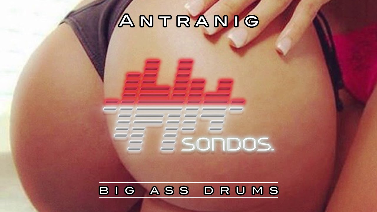 Antranig Big Ass Drums Extended Mix