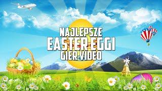 Najlepsze Easter Eggi Gier Video - Wielkanoc 2016