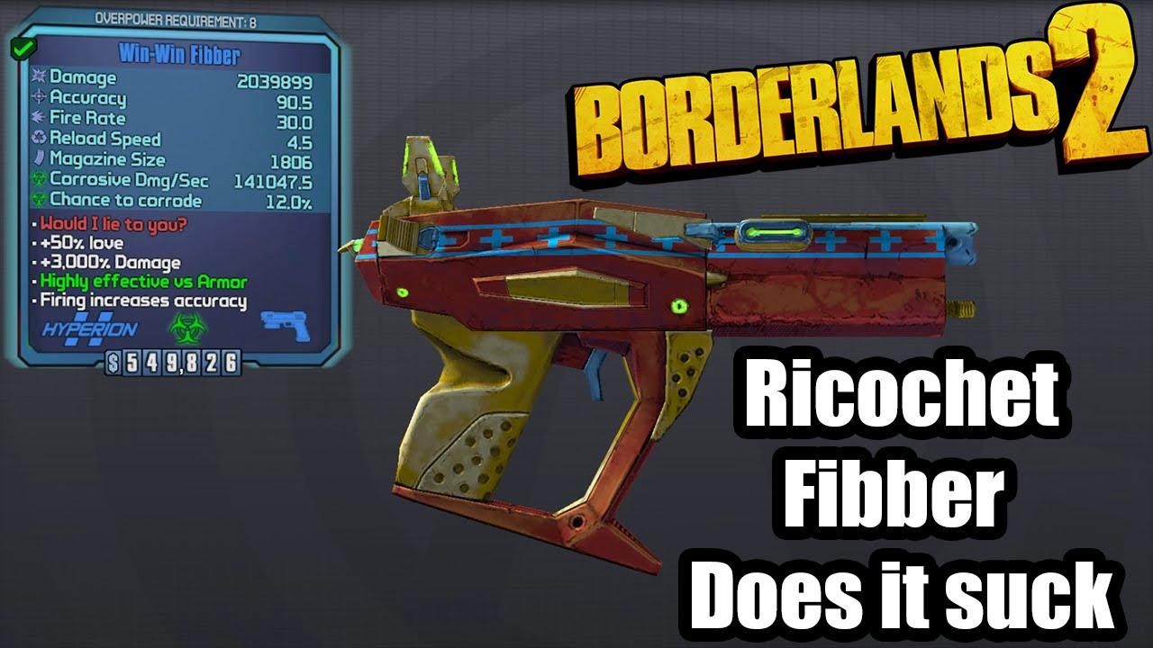 Borderlands 2: Ricochet Fibber - Does it suck?!