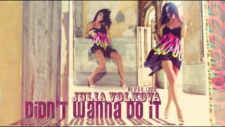 Julia Volkova - Didn't Wanna Do It (Instrumental)