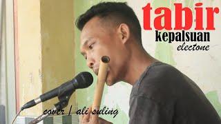 Tabir Kepalsuan Cover / Ali Suling   Versi Latihan Perdana   Putra Sadewa Music