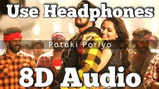 Pataki Poriyo Song - (8D Version) | Kotigobba 3 | Arjun Janya | Vijay Prakash & Aruradha Bhat