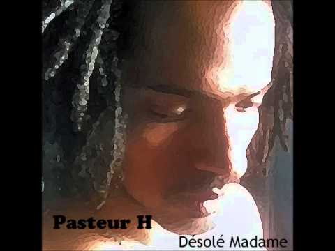 Pasteur H - Désolé madame (French Version Remix Outkast - Ms Jackson)