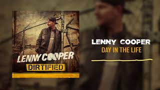 Lenny Cooper - Day in the Life ( Audio)