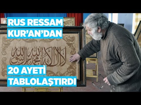 Rus ressam marküteri sanatıyla Kur'an-ı Kerim'den 20 ayeti tablolaştırdı