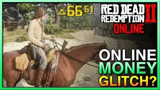 Best Red Dead Online Money Glitch? Red Dead Online Gold Bar Glitch? RDR2 Online Money Glitch