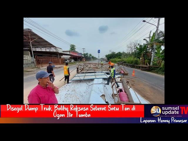 Disegol Dump Truk, Baliho Raksasa Seberat Satu Ton di Ogan Ilir Tumbang