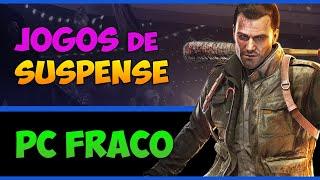 TOP 10 - JOGOS PRA PC FRACO | SUSPENSE E T3RR0R