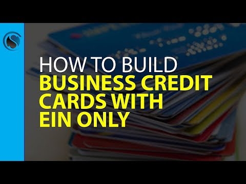 Business Credit Cards With Ein Only How To Build Business Credit