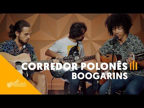 CORREDOR POLONÊS - Boogarins | Versão Cifra Club