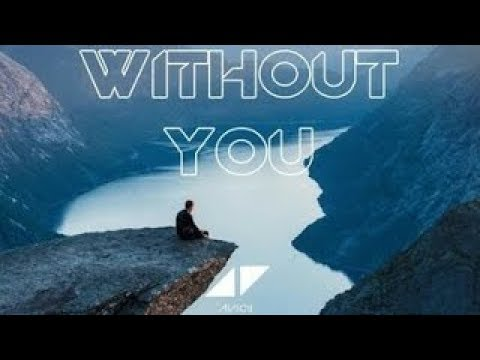 Avicii - Without You ║ Sub Español - Subtitulado