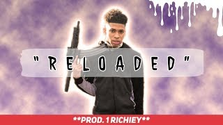 "[FREE] NLE Choppa Type Beat 2019 - ""RELOADED"" (Prod. 1 Richiey) 🔥"