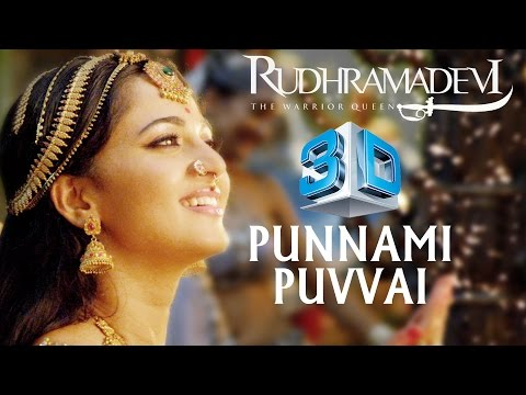 Punnammi Puvvai Song  Rudhramadevi 3D  Songs Exclusive  Anushka, Allu Arjun, Rana, Gunasekhar