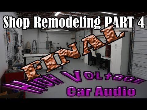 FINAL-High Voltage Car Audio – Shop Remodeling PART4