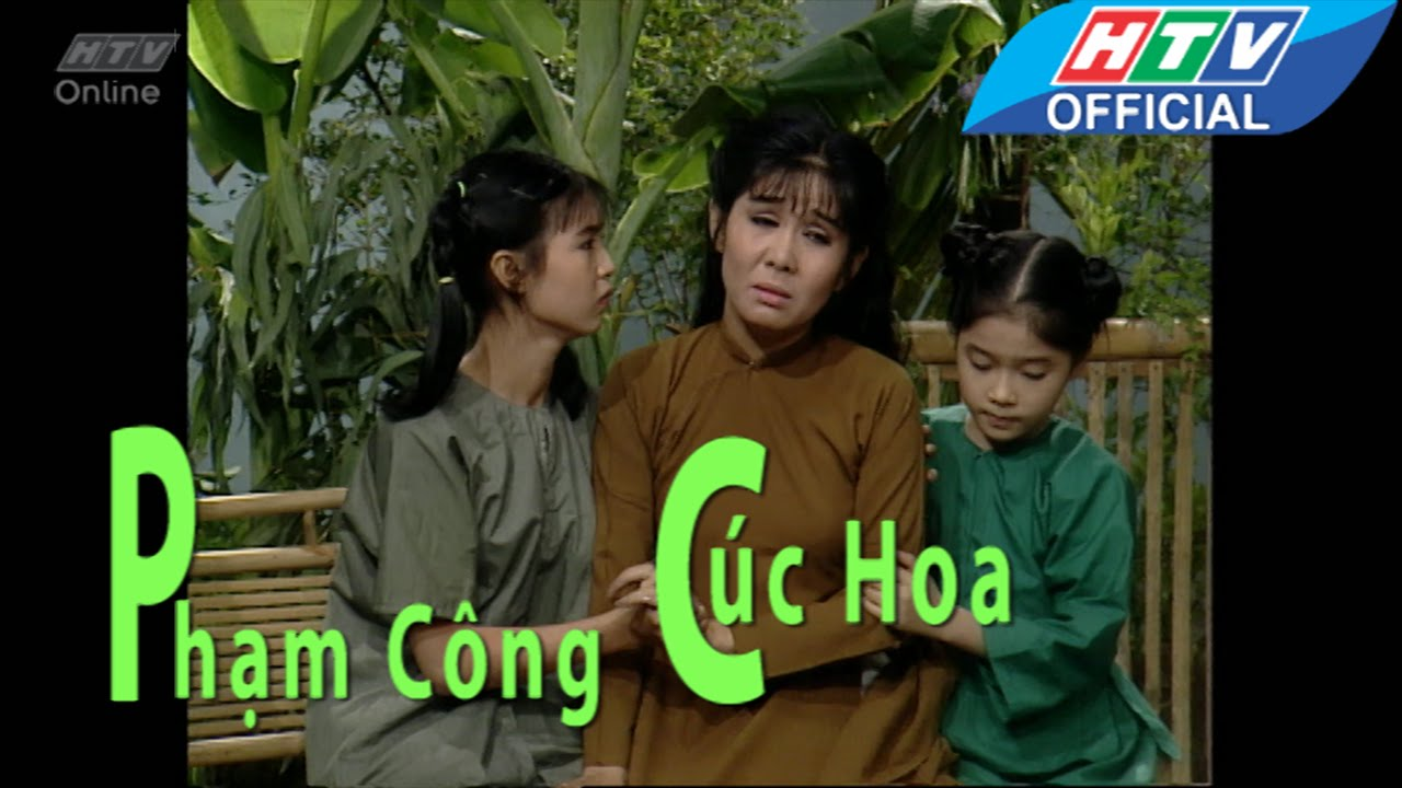 Cải lương | Phạm Công Cúc  Hoa | Gương hiền phụ | HTV