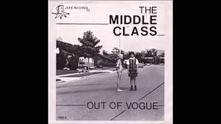 Out Of Vogue - Middle Class