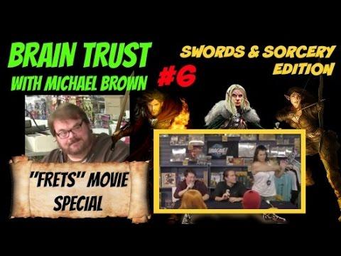 Swords & Sorcery Edition - BRAIN TRUST #6