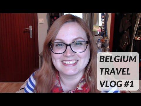 Belgium Travel Vlog #1