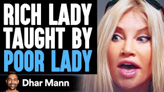 Rich Lady Has It All But Is Depressed, Poor Lady Helps Her Find Happiness | Dhar Mann