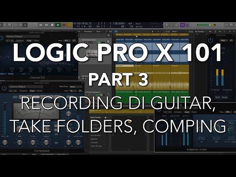 LOGIC PRO X 101 - #03 Record DI Guitar, Quick Swipe Comping, Take Folders