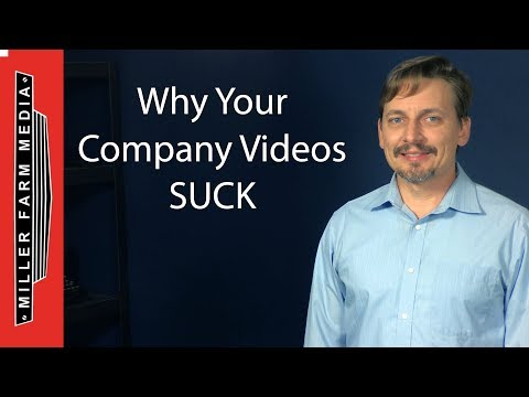 Why your Company Videos Suck (And How to Fix It)
