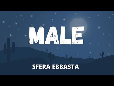 Sfera Ebbasta - Male (Testo / Lyrics)