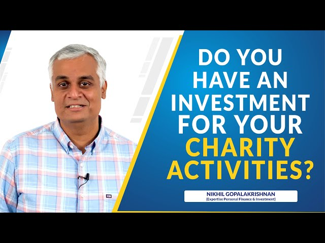 Do You Have An Investment For Your Charity Activities?