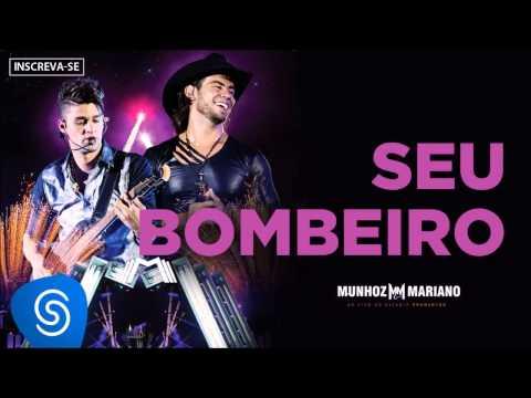 Munhoz & Mariano - Seu Bombeiro (Ao Vivo no Estádio Prudentão) [Áudio Oficial]