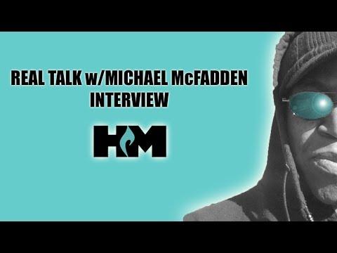 #HM Interview: Real Talk w/Michael McFadden