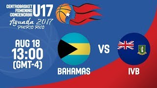 Bahamas v British Virgin Islands - Full Game - Centrobasket U17 Women's Championship 2017