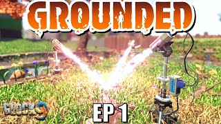 Grounded - EP1 (New Survival Game)