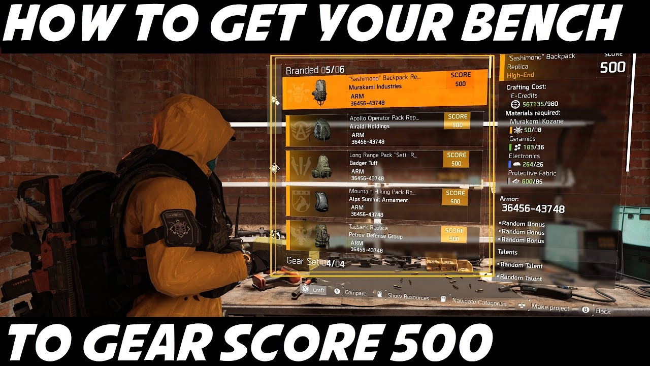How To Upgrade The Crafting Bench To Gear Score 500 The Division 2 Youtube
