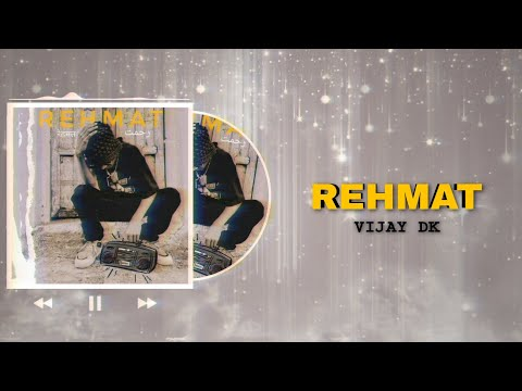 REHMAT - VIJAY DK (OFFICIAL LYRICS VIDEO)
