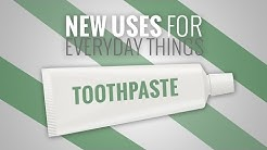 4 Cool Uses for Toothpaste