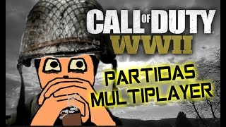 UNAS PARTIDAS EN CALL OF DUTY WORLD WAR 2 GAMEPLAY