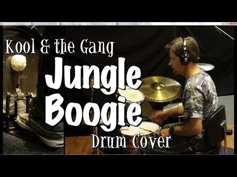 Kool & the Gang - Jungle Boogie Drum Cover